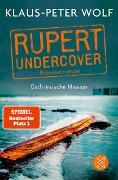 Cover-Bild zu Rupert undercover - Ostfriesische Mission von Wolf, Klaus-Peter