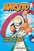 Cover-Bild zu Naruto: Innocent Heart, Demonic Blood (Novel) von Kishimoto, Masashi