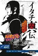 Cover-Bild zu Naruto Itachi Shinden - Buch des strahlenden Lichts (Nippon Novel) von Yano, Takashi