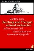 Cover-Bild zu Beratung und Therapie optimal vorbereiten von Prior, Manfred