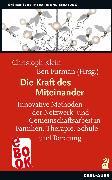 Cover-Bild zu Die Kraft des Miteinander (eBook) von Roth, Erzsébet (Beitr.)