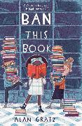 Cover-Bild zu Ban This Book (eBook) von Gratz, Alan