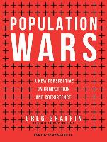Cover-Bild zu Population Wars: A New Perspective on Competition and Coexistence von Graffin, Greg