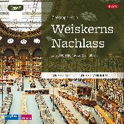 Cover-Bild zu Weiskerns Nachlass (Audio Download) von Hein, Christoph