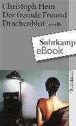 Cover-Bild zu Der fremde Freund. Drachenblut (eBook) von Hein, Christoph