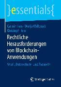 Cover-Bild zu Rechtliche Herausforderungen von Blockchain-Anwendungen (eBook) von Hein, Cathrin