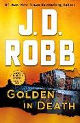 Cover-Bild zu Golden in Death von Robb, J. D.