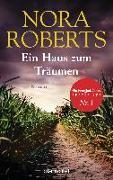 Cover-Bild zu Ein Haus zum Träumen von Roberts, Nora