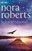 Cover-Bild zu Schattenmond von Roberts, Nora