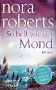 Cover-Bild zu So hell wie der Mond von Roberts, Nora