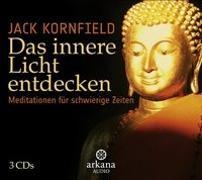 Cover-Bild zu Das innere Licht entdecken von Kornfield, Jack