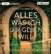 Cover-Bild zu Alles was ich dir geben will von Redondo, Dolores