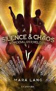 Cover-Bild zu Silence & Chaos von Lang, Mara