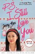 Cover-Bild zu P.S. I Still Love You. Film Tie-In von Han, Jenny
