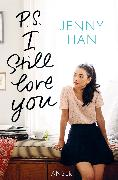 Cover-Bild zu P.S. I still love you (eBook) von Han, Jenny
