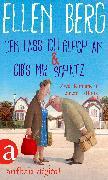 Cover-Bild zu Den lass ich gleich an & Gib's mir Schatz (eBook) von Berg, Ellen