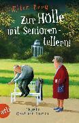 Cover-Bild zu Zur Hölle mit Seniorentellern! (eBook) von Berg, Ellen