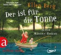 Cover-Bild zu Der ist für die Tonne von Berg, Ellen
