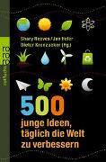 Cover-Bild zu 500 junge Ideen, täglich die Welt zu verbessern von Westland, Daniel (Beitr.)