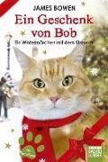 Cover-Bild zu Ein Geschenk von Bob von Bowen, James