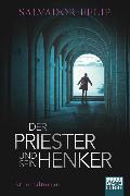Cover-Bild zu Der Priester und sein Henker von Felip, Salvador