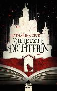 Cover-Bild zu Die letzte Dichterin von Seck, Katharina