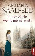 Cover-Bild zu In der Nacht weint meine Stadt (eBook) von Saalfeld, Michaela