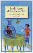 Cover-Bild zu Meine kleine Welt von Arenz, Ewald