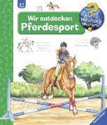 Cover-Bild zu Wir entdecken Pferdesport von Erne, Andrea