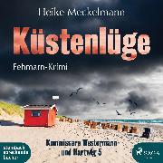 Cover-Bild zu Küstenlüge: Fehmarn-Krimi (Kommissare Westermann und Hartwig 5) (Audio Download) von Meckelmann, Heike