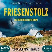 Cover-Bild zu Friesenstolz: Ein Nordfriesland-Krimi (Ein Fall für Thamsen & Co. 13) (Audio Download) von Dünschede, Sandra