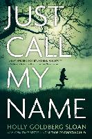 Cover-Bild zu Just Call My Name (eBook) von Goldberg Sloan, Holly