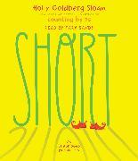 Cover-Bild zu Short von Sloan, Holly Goldberg