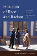 Cover-Bild zu Histories of Race and Racism von Gotkowitz, Laura (Hrsg.)