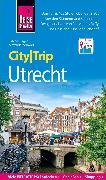 Cover-Bild zu Reise Know-How CityTrip Utrecht (eBook) von Burger, Sabine