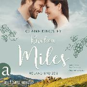 Cover-Bild zu Broken Miles - Die Miles Family Saga, (Ungekürzt) (Audio Download) von Kingsley, Claire