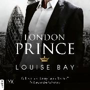 Cover-Bild zu London Prince - Kings of London Reihe, (Ungekürzt) (Audio Download) von Bay, Louise
