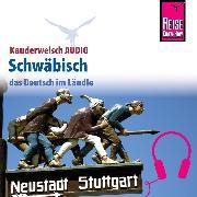 Cover-Bild zu Reise Know-How Kauderwelsch AUDIO Schwäbisch (Audio Download) von Burger, Sabine