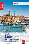 Cover-Bild zu Nelles Pocket Reiseführer Kroatien - Istrien, Kvarner-Bucht (eBook) von Schwarz, Berthold