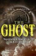 Cover-Bild zu THE GHOST Supernatural Stations Series: Supernatural Stations Series von Uzoije, Ada
