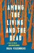 Cover-Bild zu Among the Living and the Dead (eBook) von Verzemnieks, Inara