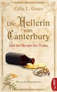 Cover-Bild zu Die Heilerin von Canterbury und der Becher des Todes (eBook) von Grace, Celia L.