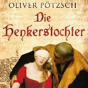 Cover-Bild zu Die Henkerstochter (Audio Download) von Pötzsch, Oliver