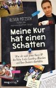 Cover-Bild zu Meine Kur hat einen Schatten (eBook) von Pötzsch, Oliver