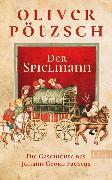 Cover-Bild zu Der Spielmann (eBook) von Pötzsch, Oliver