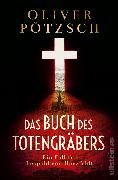 Cover-Bild zu Das Buch des Totengräbers (eBook) von Pötzsch, Oliver