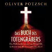 Cover-Bild zu Das Buch des Totengräbers (Audio Download) von Pötzsch, Oliver