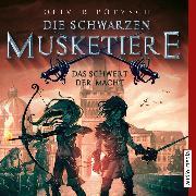 Cover-Bild zu Die schwarzen Musketiere - Das Schwert der Macht (Audio Download) von Pötzsch, Oliver