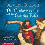 Cover-Bild zu Die Henkerstochter und das Spiel des Todes (Audio Download) von Pötzsch, Oliver