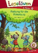 Cover-Bild zu Leselöwen 1. Klasse - Rettung für die Ritterburg von Wiechmann, Heike